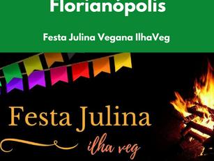 Florianópolis: Festa Julina Vegana – IlhaVeg