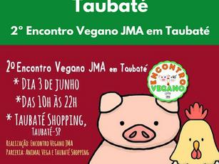 Taubaté: 2º Encontro Vegano JMA em Taubaté