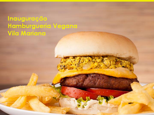 São Paulo: Inauguração Hamburgueria Vegana na Vila Mariana