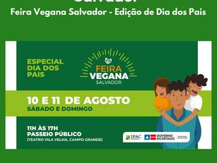 Salvador | Feira Vegana Salvador - Edição de Dia dos Pais