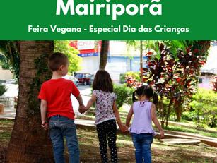 Mairiporã: Feira Vegana - Especial Dia das Crianças