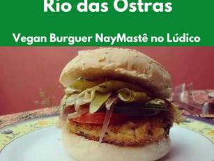 Rio das Ostras: Vegan Burguer NayMastê no Lúdico