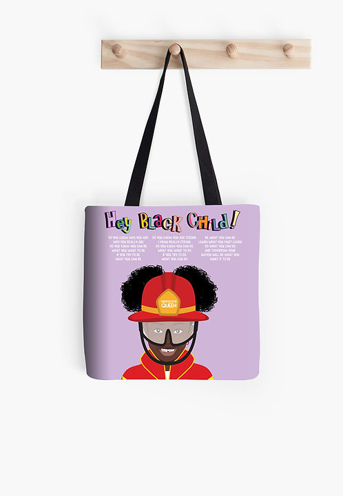 Hey Black Child! Girl Fire Fighter