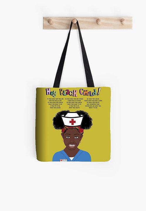 Hey Black Child! Nurse/Doctor