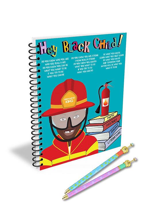 Hey Black Child! FireFighter