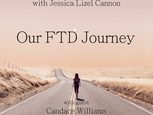 Our FTD Journey