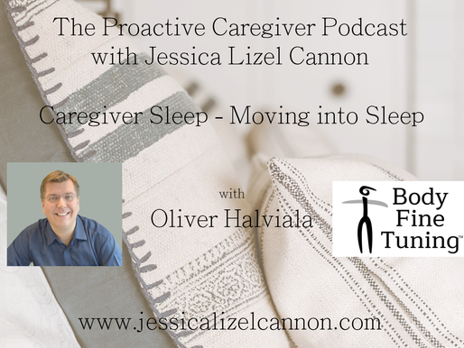 Caregiver Sleep - Moving into Sleep