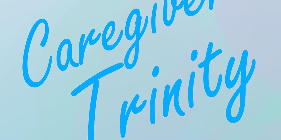 Caregivers Trinity