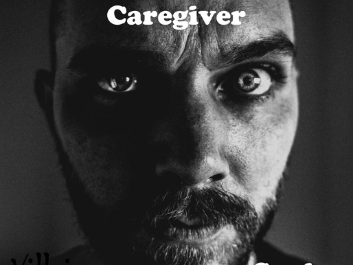 Caregiver: Villain or Savoir?