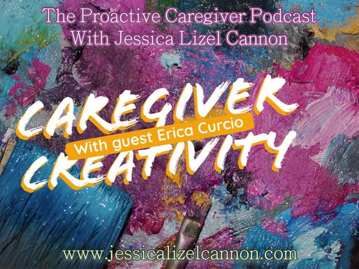Caregiver Creativity with The Traveling Artist, Erica Curcio