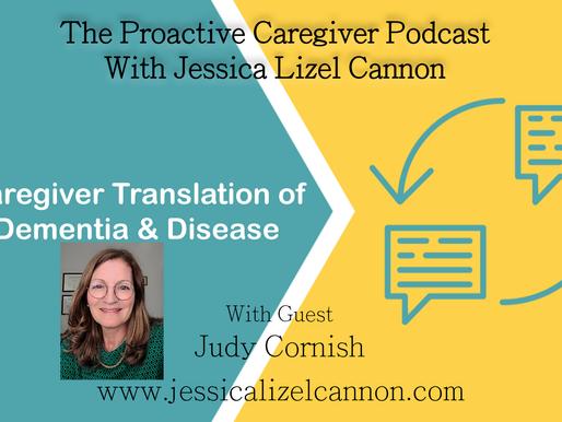 Caregiver Translation of Dementia & Disease