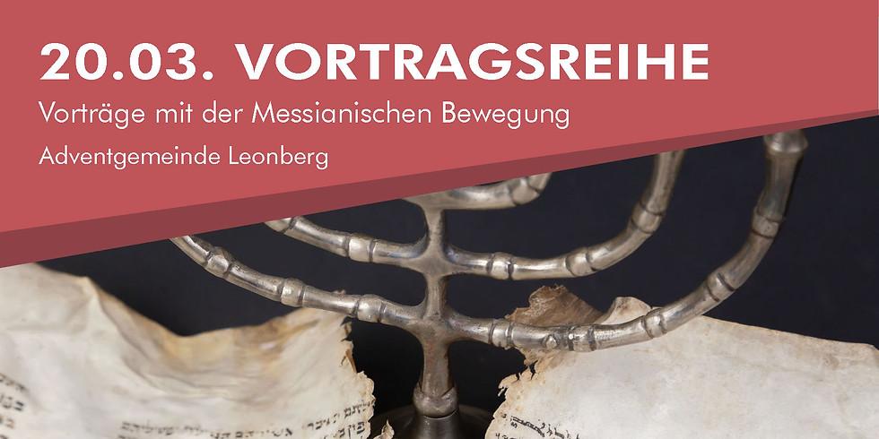 Vorträge mit der Messianischen Bewegung