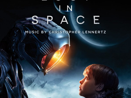 Thoughts on Lost In Space's Musical Score (Christopher Lennertz, Netflix)