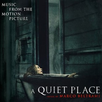Thoughts on A Quiet Place's Musical Score (Marco Beltrami)