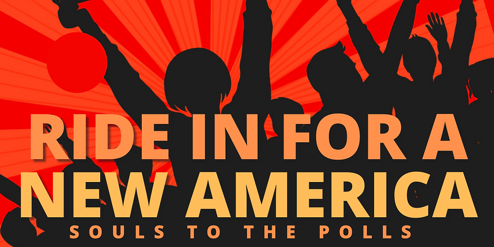 Ride-In for a New America! Dallas County Souls to the Polls