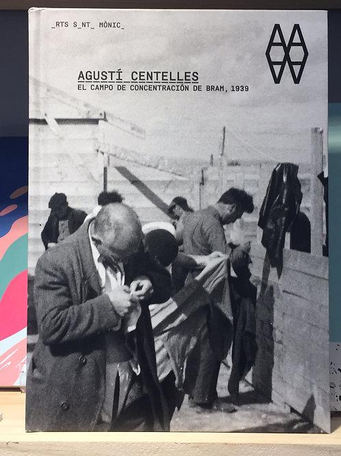 Agustí Centelles. El campo de concentración de Bram, 1939