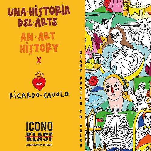 """Ricardo Cavolo. Póster gigante """"Una historia de arte""""."""