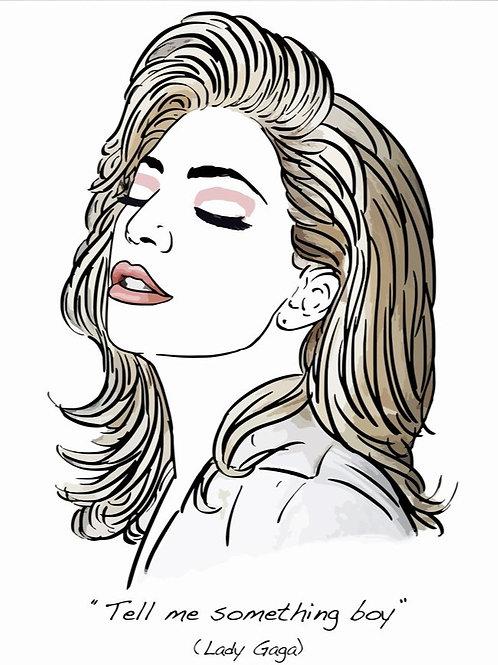 El loco del pelo rizo. Lady Gaga
