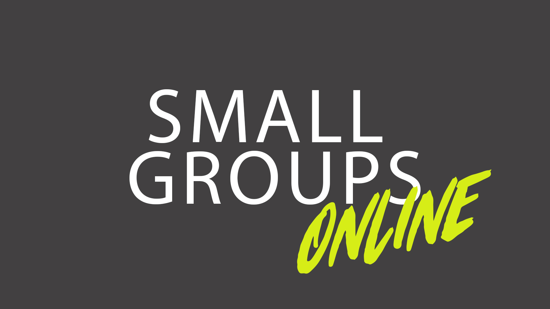 Small Groups Online wide