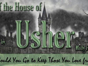 Production of THE FALL OF THE HOUSE OF USHER