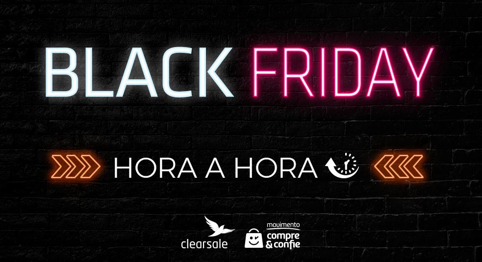 Black Friday Hora a Hora - Compre & Confie