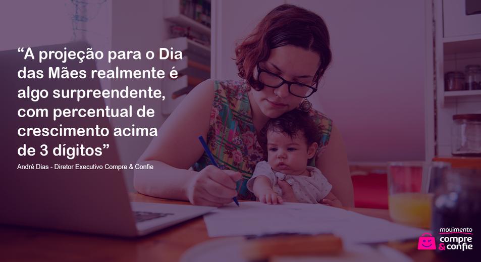 Dia das mães deve gerar aumento de mais de 100% no faturamento do e-commerce
