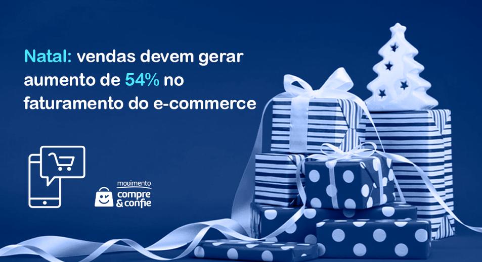 Natal: vendas devem gerar aumento de 54% no faturamento do e-commerce