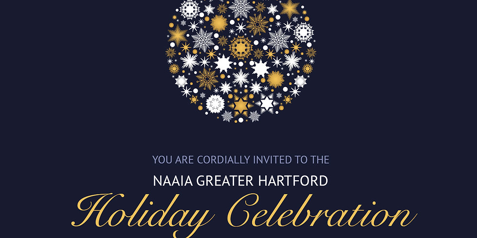 NAAIA Greater Hartford Holiday Celebration & Annual Meeting
