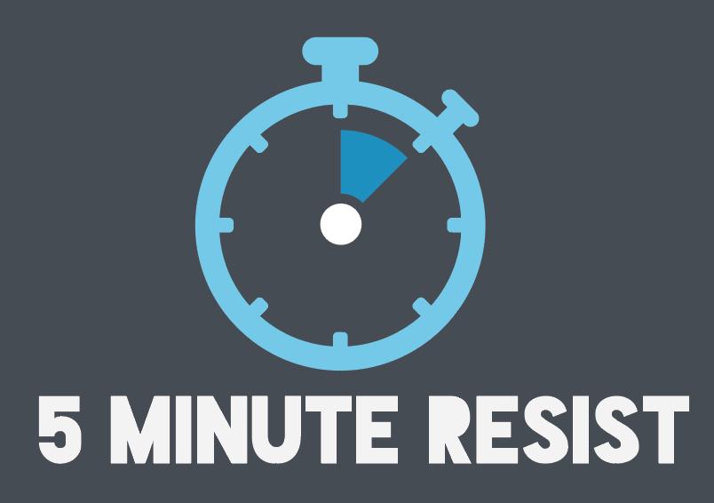 5 minute resist