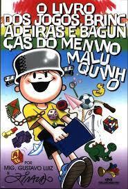 O Menino Maluquinho - O livro dos jogos, brincadeiras e bagunças.