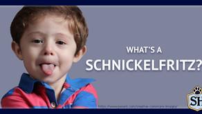 What's a Schnickelfritz?