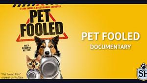 Pet Fooled Documentary