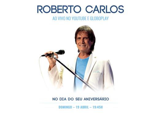 Roberto Carlos fará primeira live da carreira neste domingo