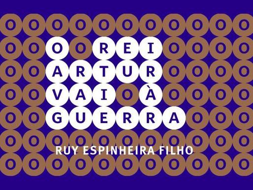 """Ruy Espinheira volta com """"O Rei Arthur vai à guerra"""""""