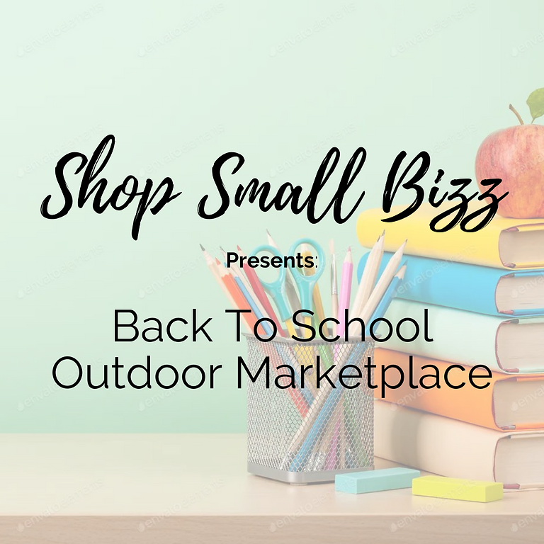 Back To School Outdoor Marketplace!