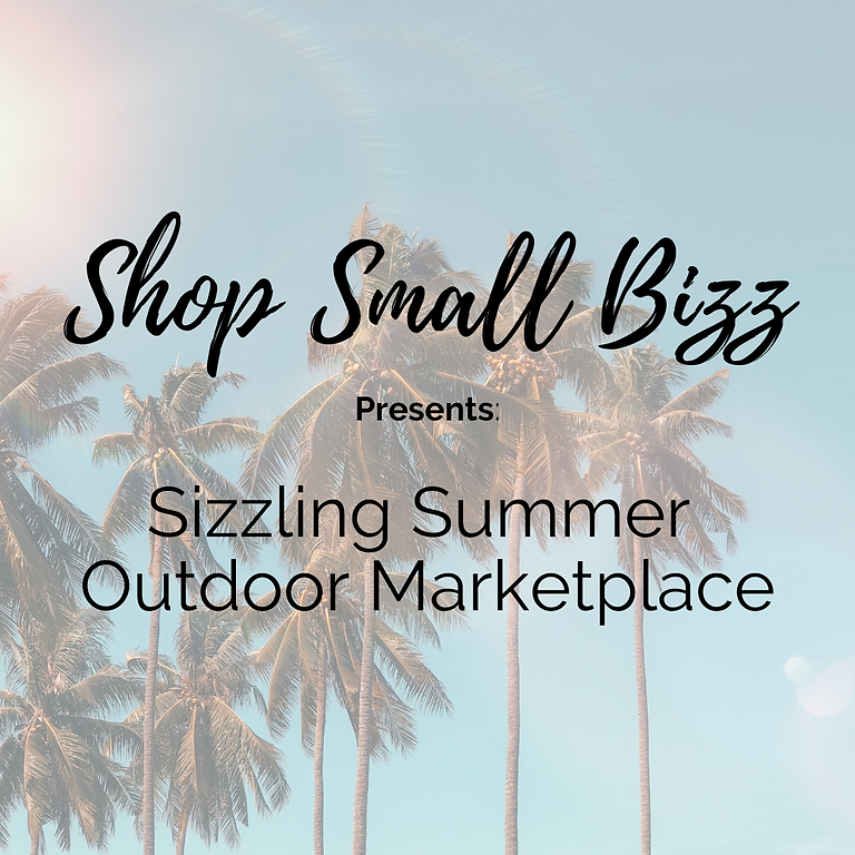 Sizzling Summer Outdoor Marketplace!