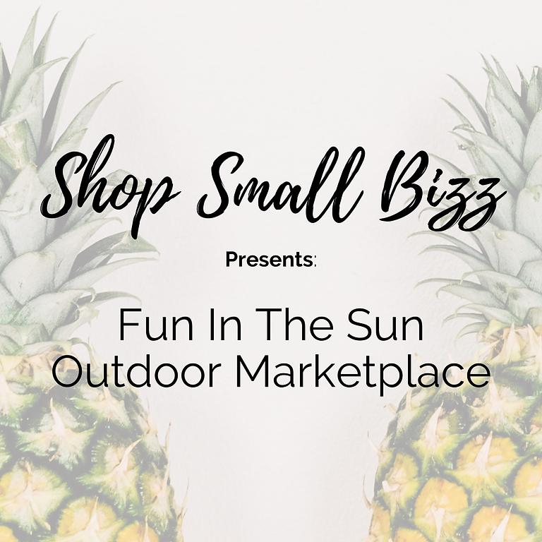 Fun In The Sun Outdoor Marketplace!