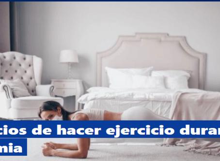 Beneficios de hacer ejercicio durante la pandemia