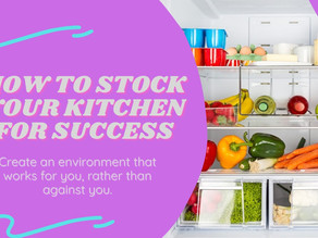 How to Stock Your Kitchen for Success
