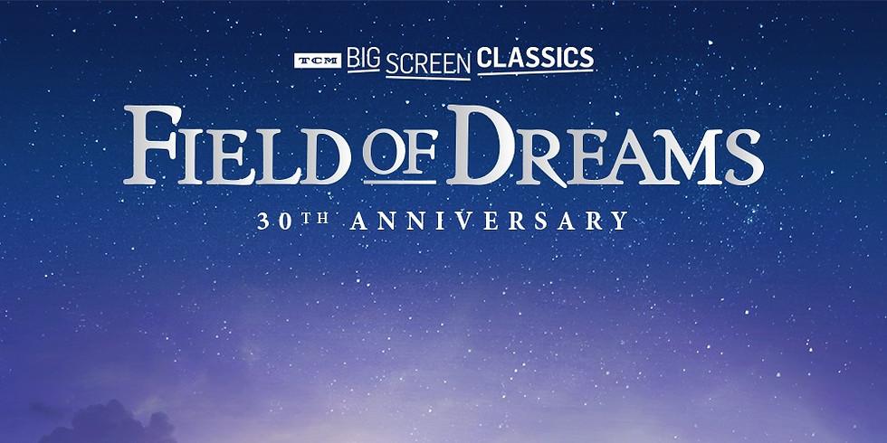 """Field of Dreams"" 30th Anniversary"