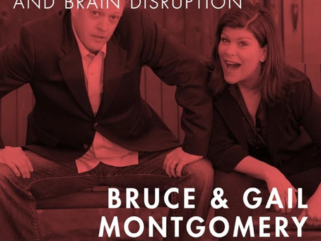 Podcast with ärtful: Bruce & Gail Montgomery - Innovating with improv and brain disruption