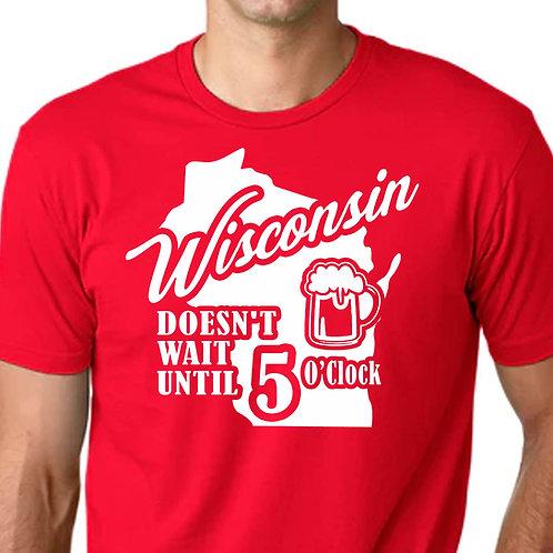 Wisconsin Doesn't Wait T-Shirt