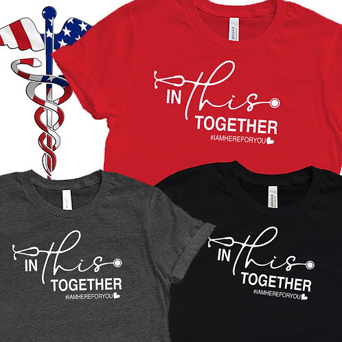 IN THIS TOGETHER $5 Fundraiser Unisex T-Shirt