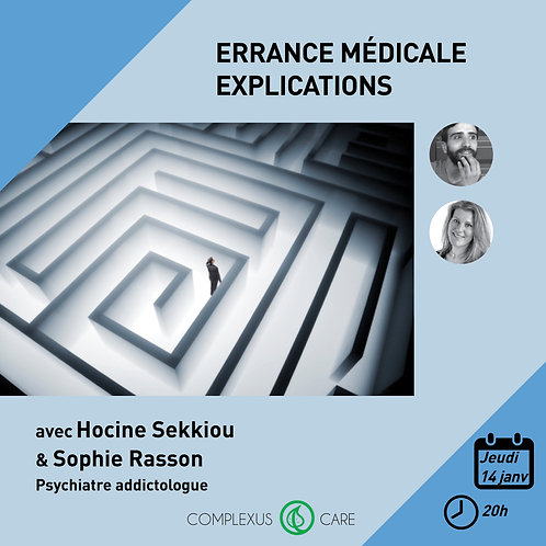 Replay e-Conference Errance médicale Explications