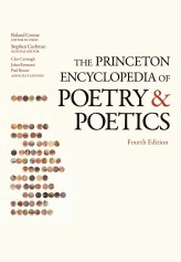 The Princeton Encyclopedia of Poetry and Poetics : Fourth Edition