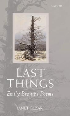 Last Things : Emily Brontë's Poems by Janet Gezari