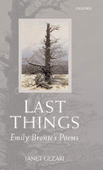 Last Things : Emily Brontë's Poems by Janet Gezari