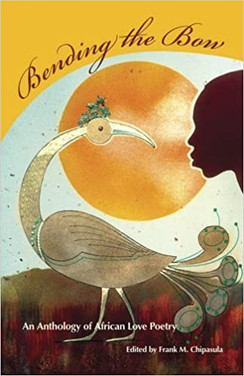 Bending the Bow : An Anthology of African Love Poetry
