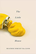 Hugh Maclennan Poetry Series : Little Yellow House