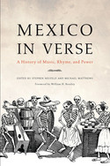 Mexico in Verse : A History of Music, Rhyme, and Power
